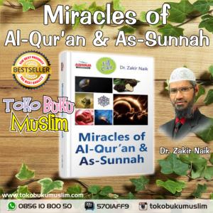 Miracles of Al Quran dan As Sunnah – Buku Dr Zakir Naik
