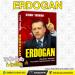 ERDOGAN, Muadzin Istanbul Penakluk Sekularisme Turki