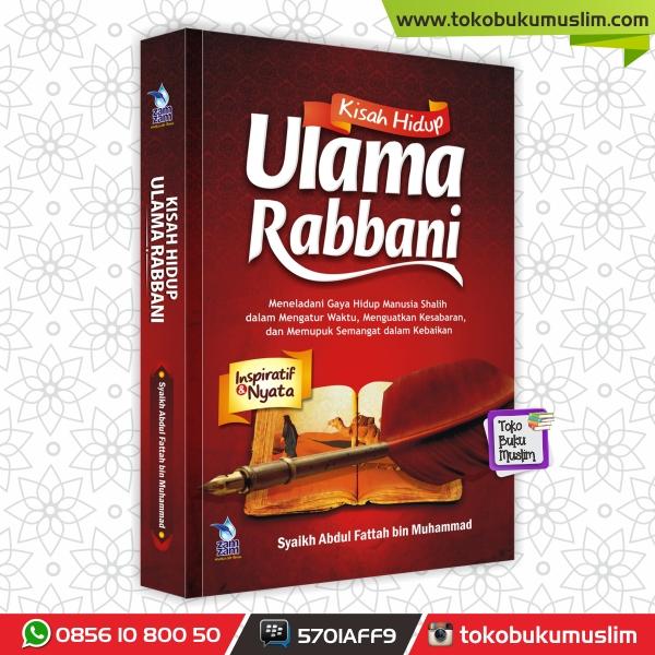 Kisah Hidup Ulama Rabbani