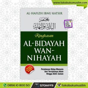 Ringkasan Al Bidayah Wan Nihayah – Ibnu Katsir – Pustaka As-Sunnah