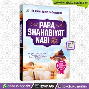 Buku Para Shahabiyat Nabi – Dr. Abdul Hamid As-Suhaibani – Darul Haq