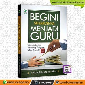 Buku Begini Seharusnya Menjadi Guru – Darul Haq