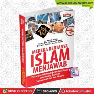 Buku Mereka bertanya Islam Menjawab – Dr. Zakir Naik