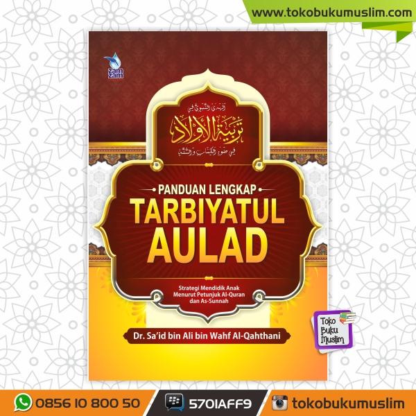 Buku Panduan Lengkap Tarbiyatul Aulad