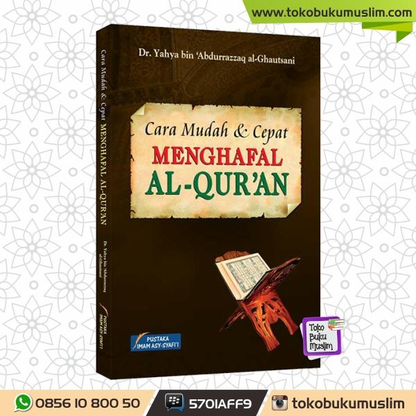 Buku Cara Mudah dan Cepat Menghafal Al Quran