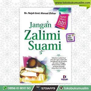 Buku Jangan Zalimi Suami Kiswah Media