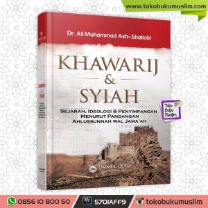 Buku Khawarij dan Syiah Ummul Qura Dr. Ali Muhammad Ash-Shallabi