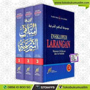 Buku Ensiklopedi Larangan Menurut Alquran Dan Sunnah 3 Jilid