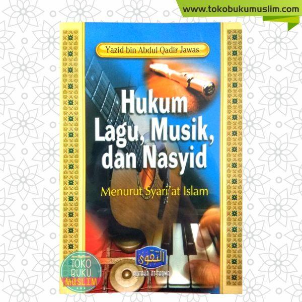 Buku Hukum Lagu Musik dan Nasyid Menurut Syariat Islam