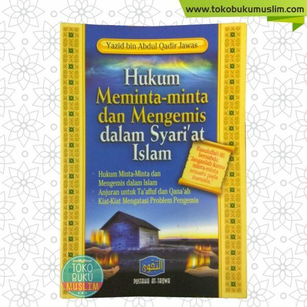 Buku Hukum Meminta Minta Dan Mengemis Dalam Syariat Islam