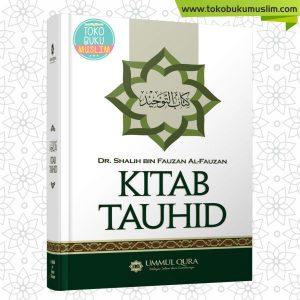 Buku Kitab Tauhid Syaikh Shalih bin Fauzan Ummul Qura