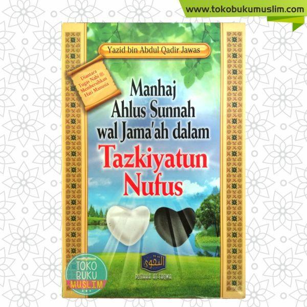 Buku Manhaj Ahlus Sunnah wal Jamaah dalam Tazkiyatun Nufus