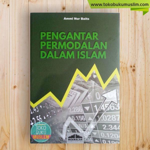 Buku Pengantar Permodalan Dalam Islam