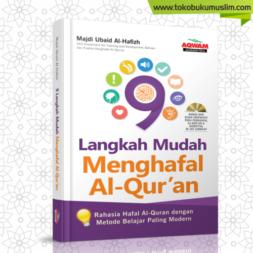9 Langkah Mudah Menghafal Al Quran