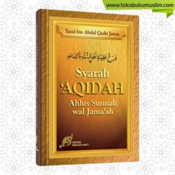 Syarah Aqidah Ahlus Sunnah wal Jamaah