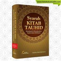 Syarah Kitab Tauhid Yazid bin Abdul Qadir Jawas